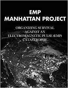 EMP Manhattan Project by Dr. Peter Pry