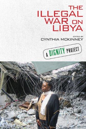 The Illegal War in Libya by Cinthia McKinney